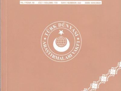 Türk Dünyası Araştırmaları Dergisi Ocak – Şubat 2018