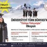 """Üniversiteyi Türk Dünyası'nda """"Türkiye Türkçesiyle"""" Okuyun"""